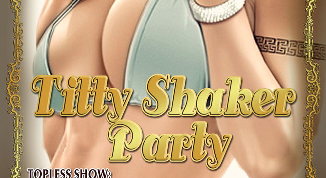 Titty Shaker Party