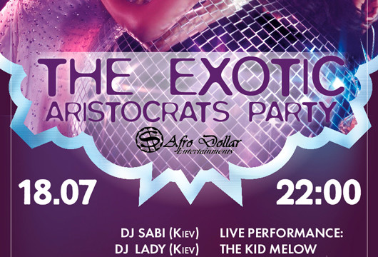 Exotic Aristocrats Party