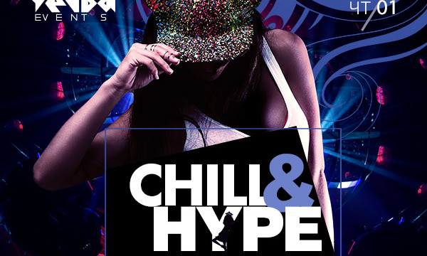 Chill & Hype