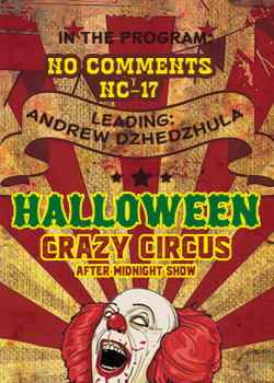 AFTER MIDNIGHT SHOW — «CRAZY CIRCUS»
