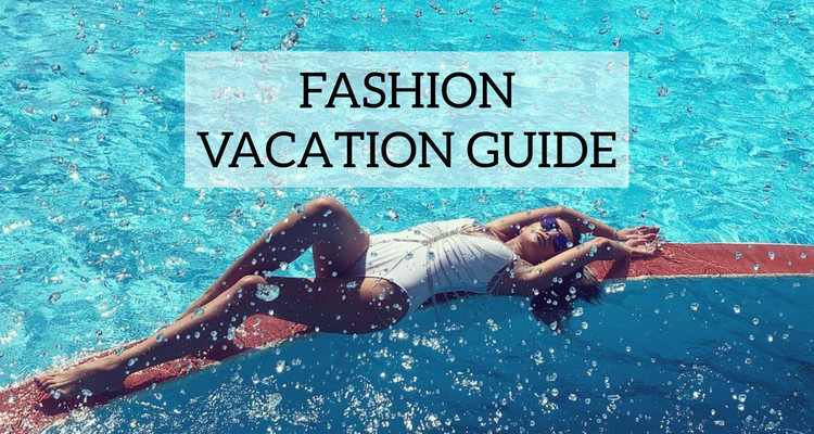 Women Fashion VACATION GUIIDE 2019/