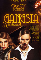 GANGSTA WEEKEND НА VERANDA ON THE RIVER